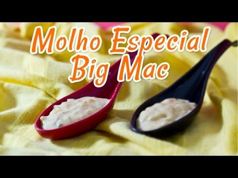 Molho Especial do Big Mac - Receitas de Minuto EXPRESS #07
