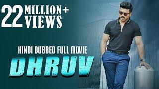 Dhruv   Hindi Dubbed Full Movie | Ram Charan | Arvind Swamy | Rakul Preet Singh