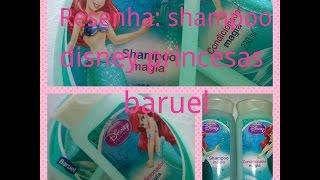 getlinkyoutube.com-Resenha shampoo da disney princesa da baruel