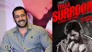 Salman Khan Reacts To Teraa Surroor Trailer !