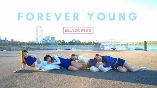 [EAST2WEST] BLACKPINK   FOREVER YOUNG Dance Cover