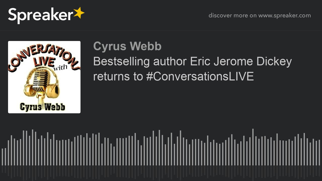Bestselling author Eric Jerome Dickey returns to #ConversationsLIVE