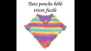 getlinkyoutube.com-TUTO PONCHO BEBE 3 A 12 mois AU TRICOT FACILE  PONCHO CARRE MAGIQUE