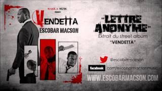 Escobar Macson - Lettre anonyme