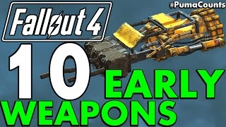getlinkyoutube.com-Top 10 Best Early Game Guns and Weapons in Fallout 4 #PumaCounts