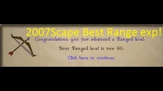 getlinkyoutube.com-2007Scape Fastest Range Training without chins/at low levels! Cannoning.