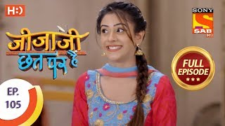Jijaji Chhat Per Hai - Ep 105 - Full Episode - 4th June, 2018