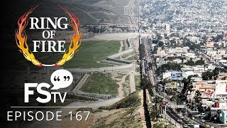 Ring of Fire On Free Speech TV | Episode 167 - The Border Security Billionaires