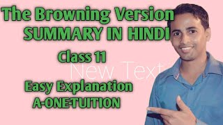 the browning version class 11 in hindi, #aonetuition