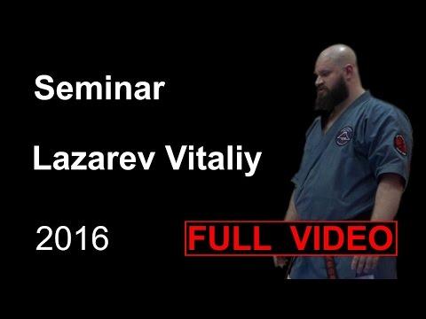 Seminar 9 sensei Lazarev Vitaliy Aikido & Aikijujutsu Yosekan Russia Sistema Samooborony