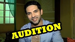 Ankit Bhatla's audition experiences