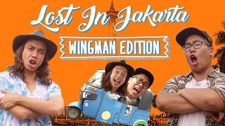 getlinkyoutube.com-LOST IN JAKARTA SPECIAL: Wingman Edition (Gerry Girianza & Putra Sigar Kulineran Bareng)