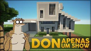 getlinkyoutube.com-Minecraft: Construindo a casa do Don (Apenas um Show/Regular Show)