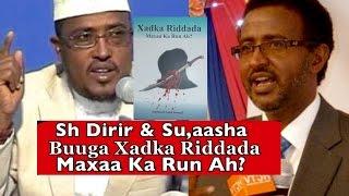 getlinkyoutube.com-Sheekh Maxamed Dirir & OO Kahadlay Buugga Xadka Riddad Maxaa Ka Run ah - Suaalo & Jawaabo