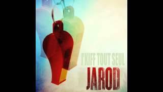 Jarod - Je kiff tout seul (Flo-Rida Whistle remix)