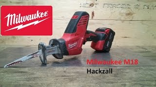 getlinkyoutube.com-Milwaukee M18 Hackzall