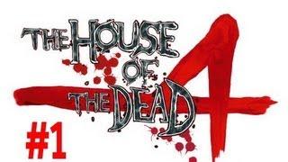 getlinkyoutube.com-House Of The Dead 4 - Gameplay/Walkthrough Part 1 - Zombie Madness