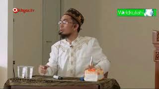 Adi Hidayat Lc MA-Mengapa Manusia Disebut Basyar Dlm Al Quran