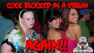 getlinkyoutube.com-★★ BHD Storytime #16 - CockBlocked Out Of Losing My Virginity AGAIN!!! (w/ BlastphamousHD)