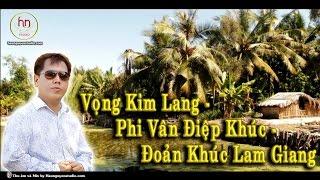 getlinkyoutube.com-Vọng Kim Lang - Ca sĩ Ngô Hoàng Đạt (Danny Ngô)