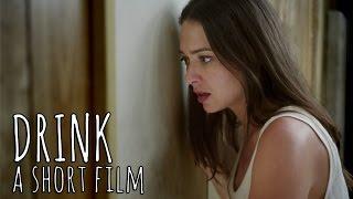 DRINK - a short film
