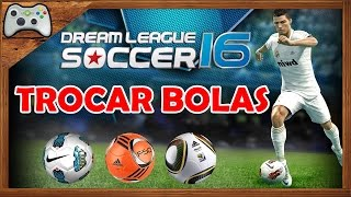 getlinkyoutube.com-Como mudar BOLA no Dream League Soccer 2016 ! #BEM EXPLICADO