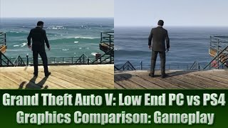 getlinkyoutube.com-GTA V Low End PC vs PS4  Graphics Comparison (Gameplay)