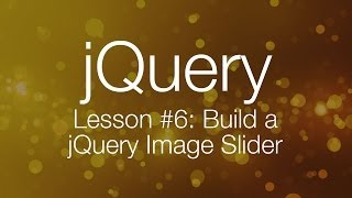 getlinkyoutube.com-jQuery Tutorial #6 - Building a jQuery Image Slider