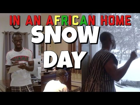 In An African Home | Snow Day