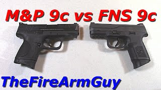 getlinkyoutube.com-M&P 9c vs FNS 9c - Size,Weight, Shooting Comparison - TheFireArmGuy