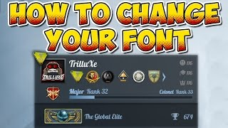 getlinkyoutube.com-CS:GO - How to change your Font - Tutorial