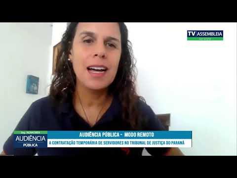 """Audiência Pública """"A Contratação Temporária de Servidores no TJ/PR"""" - 26/04/2021"""