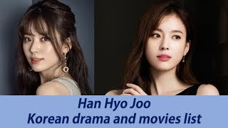 TOP 15 HAN HYO JOO 'S BEST KOREAN DRAMA SERIES AND MOVIES LIST TILL 2017