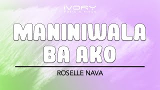 getlinkyoutube.com-Roselle Nava | Maniniwala Ba Ako | Official Lyric Video