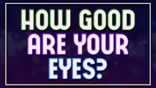 getlinkyoutube.com-How Good Are Your Eyes? - 92% fail