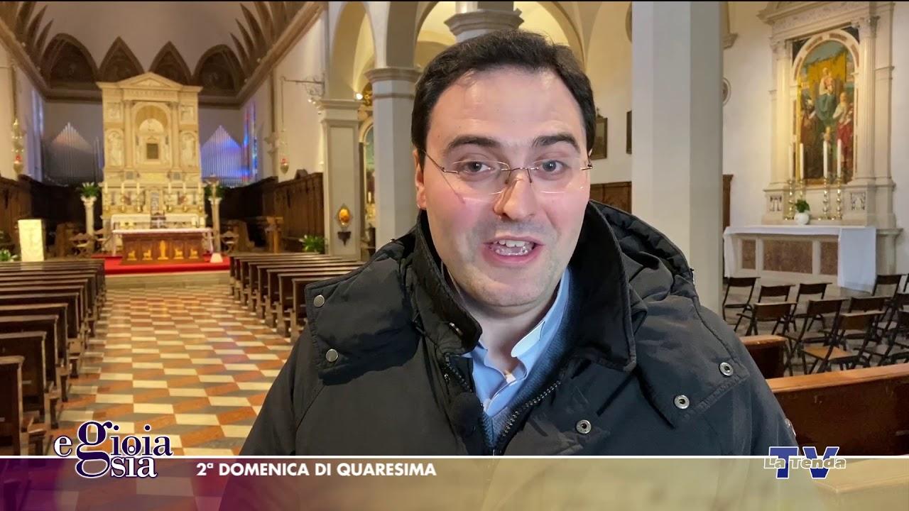 E gioia sia - 2ª domenica di Quaresima - Basilica di Motta di Livenza