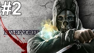 getlinkyoutube.com-Dishonored The Knife of Dunwall Gameplay Walkthrough Part 2 No Commentary