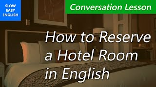getlinkyoutube.com-Hotel English, Part 1: How to make hotel reservations (English conversation lesson)