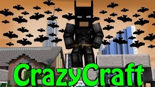 "getlinkyoutube.com-Minecraft | CrazyCraft 2.0 - OreSpawn Modded Survival Ep 152 - ""BATMAN & ROBIN"""