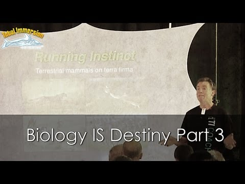 TI Swimming Faster Presentation Part 3 - Biology IS Destiny: Terrestrial Mammals on Land and Water