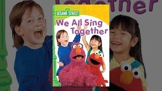 getlinkyoutube.com-Sesame Street: We All Sing Together