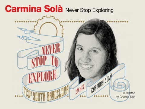Never Stop Exploring: Carmina Solà at TEDxYouth@Barcelona
