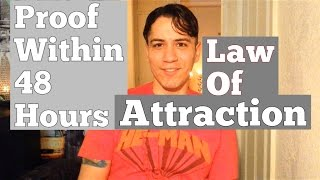 getlinkyoutube.com-Proof That The Law Of Attraction Works Within 48 Hours