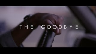 The Physics - The Goodbye