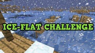 getlinkyoutube.com-ICY FLAT CHALLENGE - Minecraft Xbox One / PS4 SuperFlat