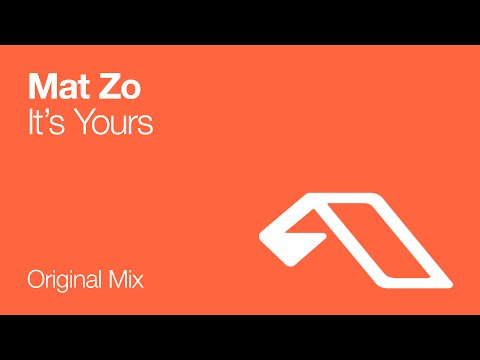 Mat Zo - It's Yours