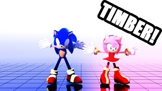 Sonic The Hedgehog - Timber [MMD]