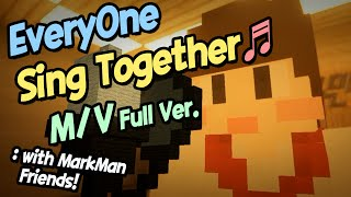 "getlinkyoutube.com-""Everyone Sing Together"" M/V (Full Ver.) 마인크래프트 Minecraft [도티]"