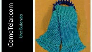 Bufanda en Telar Redondo / Circular muy Facil - Loom Knit Scarf in Spanish