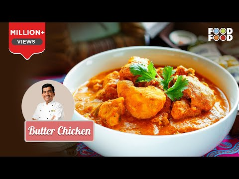 Butter Chicken - Sanjeev Kapoor's Kitchen
